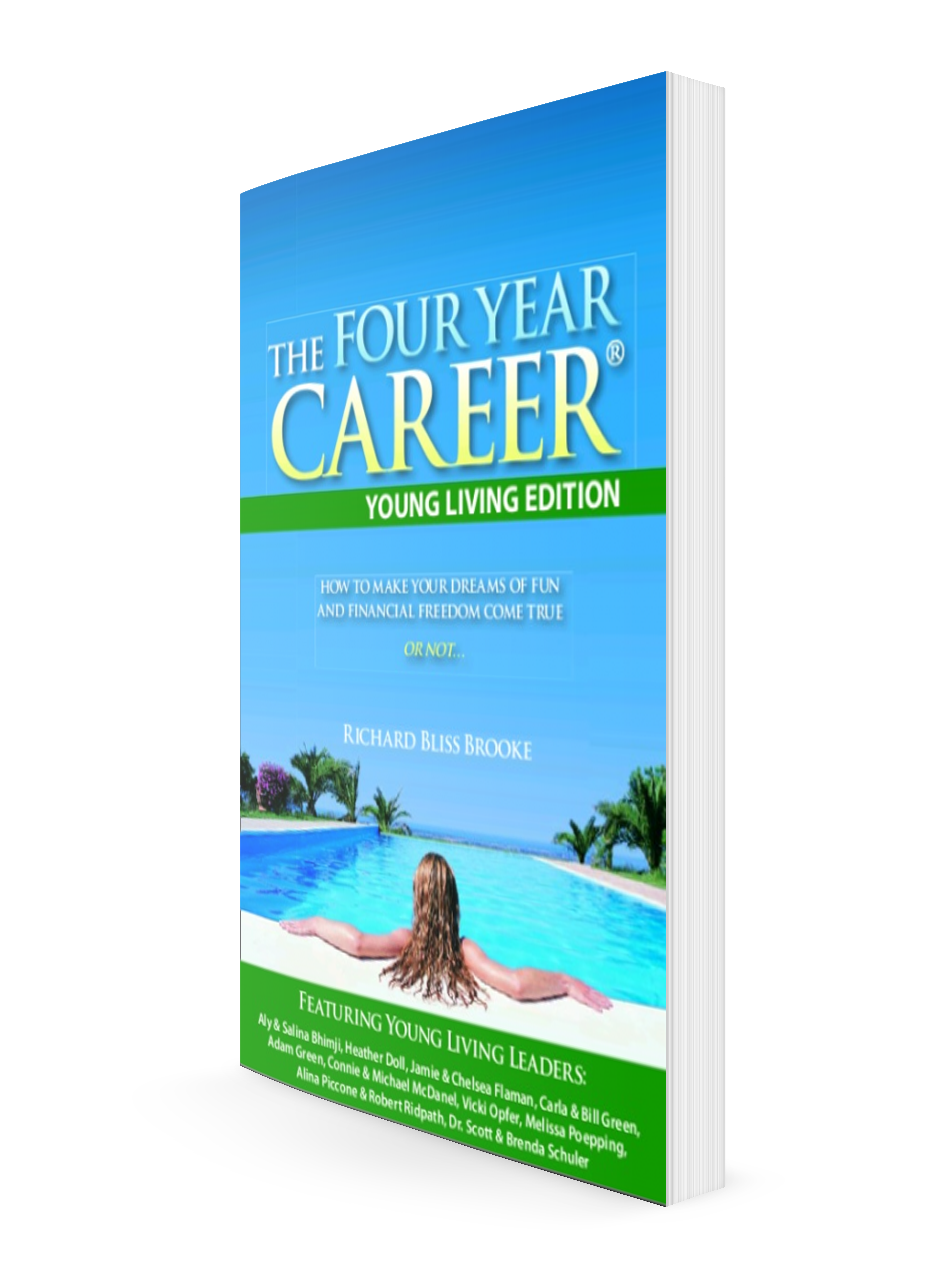 Four Year Two Year Community: The Four Year Career Book For Essential Oils Distributors