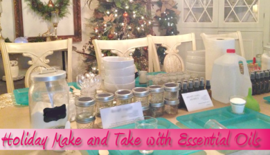 Holiday Make and Take with Essential Oils