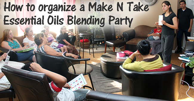 how to organize a make and take essential oils home party