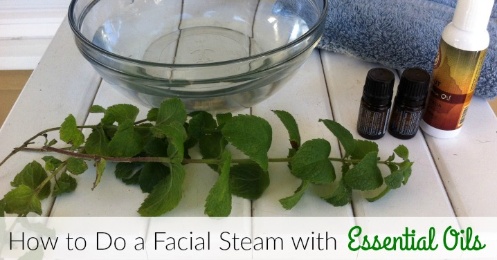 How to Do a Facial Steam with Essential Oils