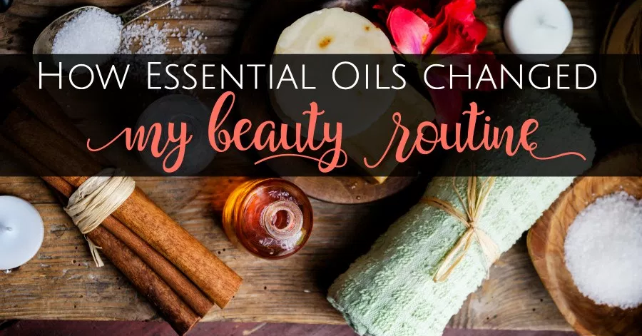 Cajun how essential oils will change your daily beauty routine!