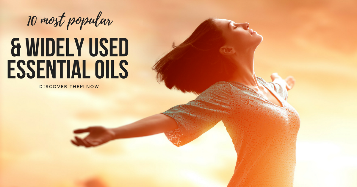 10 MOST POPULAR AND WIDELY USED ESSENTIAL OILS