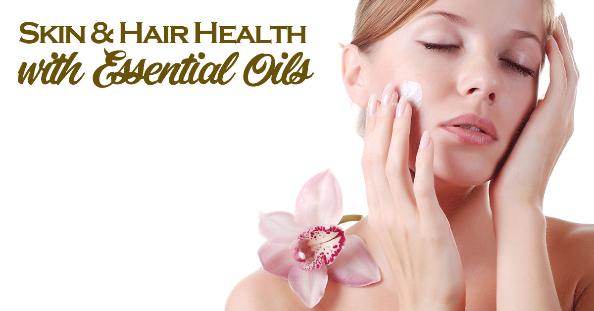 skin and hair health with essential oils